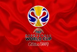 Lịch thi đấu FIBA World Cup 2019