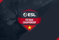 Trực tiếp Dota 2 ESL Vietnam Championship ngày 6/9