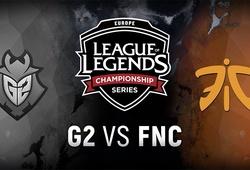 G2 gặp lại Fnatic trong trận chung kết LEC Mùa Hè