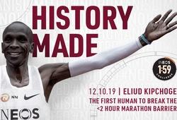 Eliud Kipchoge phá sâu mục tiêu Thử thách chạy marathon dưới 2 giờ