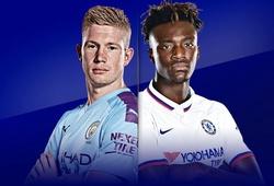 10 thống kê tàm tăng sức nóng đại chiến Chelsea vs Man City