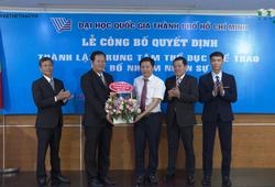 Đại học quốc gia thành phố Hồ Chí Minh thành lập trung tâm thể dục thể thao