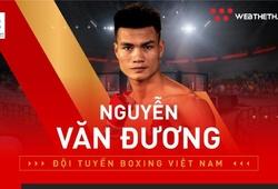 Võ sỹ Nguyễn Văn Đương giành vé dự Olympic 2020 sau khi hạ gục đối thủ Thái Lan trong chưa đầy 60 giây
