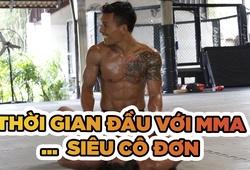 Sự cô đơn ở thời gian đầu theo đuổi MMA của Trần Quang Lộc