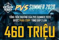 Bảng điểm PUBG Vietnam Series Summer 2020