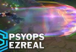 PsyOps: Dòng trang phục mới sẽ có skin Hàng Hiệu cho Ezreal