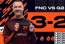 Trực tiếp LEC 2020 Playoffs hôm nay 29/8: Fnatic nở nụ cười chiến thắng