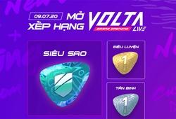 Volta Live FO4 sẽ cập nhật xếp hạng trong tuần này