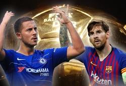"""Phong độ cao nhất châu Âu, Hazard và Messi cạnh tranh """"tóe lửa"""" cho Quả bóng Vàng 2018?"""