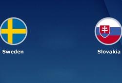 Nhận định tỷ lệ cược kèo bóng đá tài xỉu trận: Thụy Điển vs Slovakia