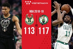 Kỷ lục 3 điểm của Kyrie Irving cùng Boston Celtics chôn vùi chuỗi trận bất bại của Milwaukee Bucks