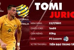 Thông tin cầu thủ Tomi Juric của ĐT Australia dự World Cup 2018