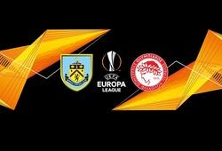 Nhận định tỷ lệ cược kèo bóng đá tài xỉu trận Burnley vs Olympiakos