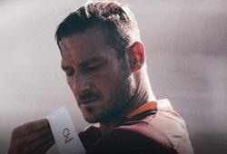 Francesco Totti: Một lần Roma, trọn đời Roma!