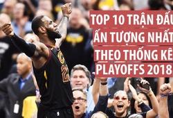 Nhìn lại 10 màn trình diễn đỉnh nhất theo thống kê tại Playoffs