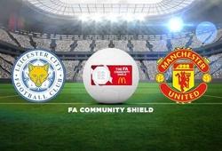 Trực tiếp Community Shield 2016: Leicester City vs Man Utd