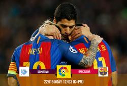 Deportivo - Barcelona: Coi chừng sốc sau khi ... gây sốc