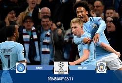 Link xem trực tiếp C1 trận Napoli - Man City
