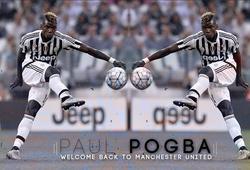 Man Utd chốt vụ Pogba trong ngày mai