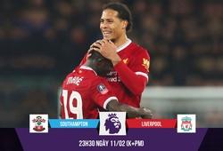 Nhận định bóng đá: Cặp đôi nội gián sẽ giúp Liverpool hạ Southampton?