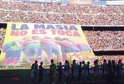 Barca: La Masia giờ đã xa rồi