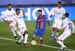 Lịch thi đấu còn lại của Barca và Real sau trận Siêu kinh điển