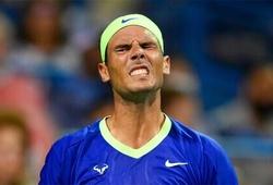 Kết quả tennis mới nhất: Nadal thua đối thủ hạng 50 thế giới