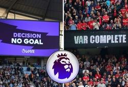 MU và Liverpool đều tụt hạng nếu không có VAR