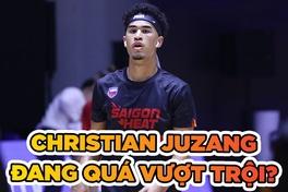 Christian Juzang đẳng cấp cao hơn so với trình độ VBA?