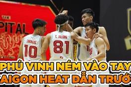 Saigon Heat tiến gần chức vô địch sau game 3 cực cháy của Phú Vinh