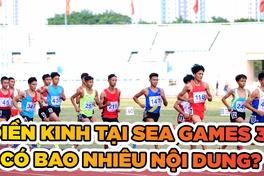 Bộ môn Điền kinh tại SEA Games 31 có bao nhiêu nội dung?