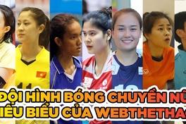 Đội hình tiêu biểu của bóng chuyền nữ Việt Nam do Webthethao bình chọn