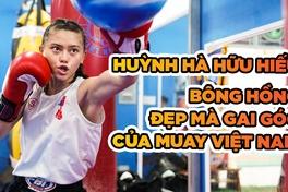 Huỳnh Hà Hữu Hiếu: Bông hồng gai góc của Muay Thai Việt