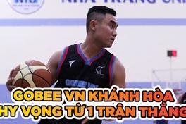 Gobee VN Khánh Hoà - Đuốc sáng dẫn đường cho phong trào bóng rổ Khánh Hòa