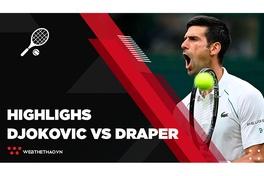 Highlights Novak Djokovic vs Jack Draper || Vòng 1 || Wimbledon 2021 || Tennis