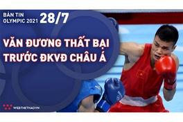Nhịp đập Olympic 2021 | 28/7: Nguyễn Văn Đương thất bại trước ĐKVĐ châu Á