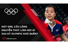Hotgirl cầu lông Thùy Linh nói gì sau trận thắng thứ 2 ở Olympic Tokyo?