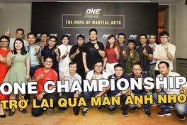 ONE Championship trở lại vào tháng 7 qua màn ảnh nhỏ