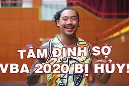 Tâm Đinh phân tích vì sao VBA 2020 có khả năng bị hủy!