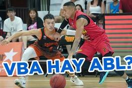 Saigon Heat chọn VBA hay ABL ở thời điểm cuối năm?