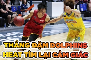 Thắng đậm Dolphins, Saigon Heat tìm lại cảm giác chiến thắng