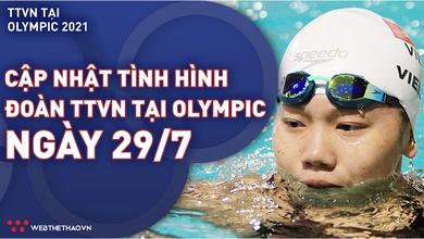 Nhật ký đoàn Thể thao Việt Nam tại Olympic Tokyo ngày 29/7