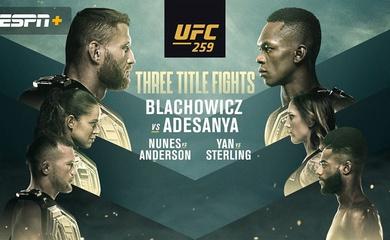 Trực tiếp UFC 259: Blachowciz vs. Adesanya - 8h00 sáng ngày 7/3