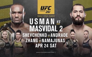 Lịch thi đấu UFC 261: Kamaru Usman vs Jorge Masvidal 2