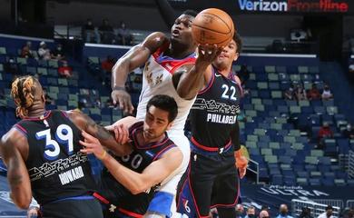 Không thể ngăn cản xe lu Zion Williamson, 76ers thua tâm phục Pelicans