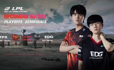 Trực tiếp Playoffs LPL Mùa Xuân 2021 hôm nay 11/4: FPX vs EDG