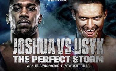 Lịch thi đấu Boxing: Anthony Joshua vs Oleksandr Usyk