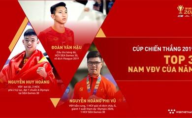 Top 3 Ứng viên VĐV nam của năm Cúp Chiến thắng 2019