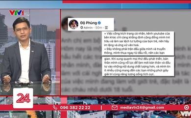 VTV24 cảm ơn Độ Mixi vì biết sửa sai, nhắn nhủ Fan cư xử văn minh