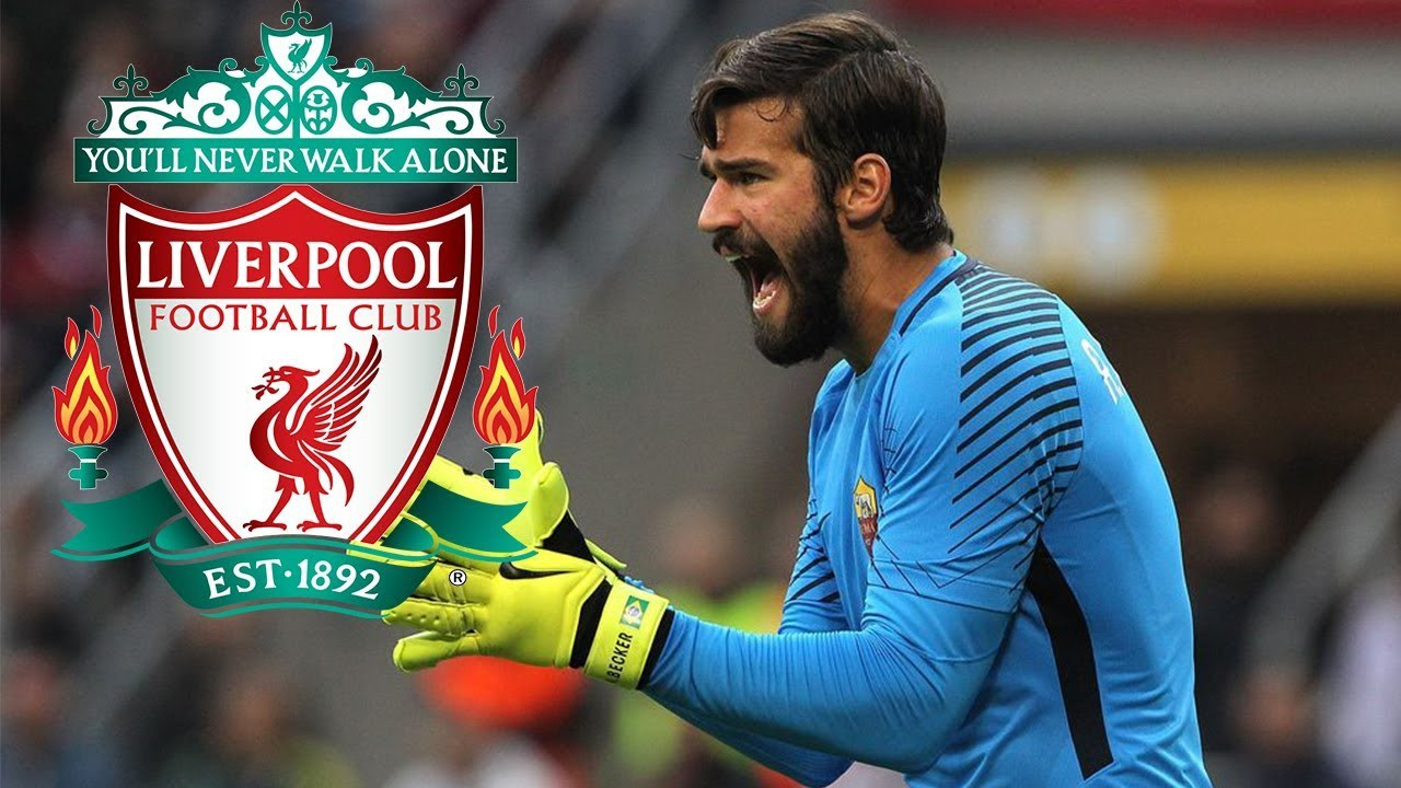 Hình ảnh: Liverpool đang nhắm đến Alisson
